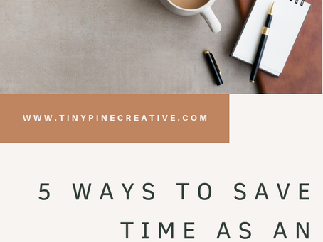 5 Ways to Save Time as an Entrepreneur - and 6 FREE instagram & pinterest templates!