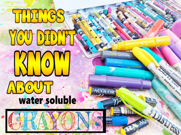 THINGS YOU DIDNT KNOW ABOUT WATER SOLUBLE CTAYONS!