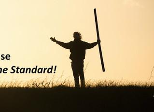 Raise The Standard!
