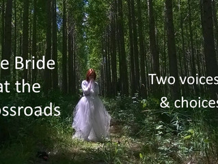The Bride At The Crossroads - Two Voices Speak