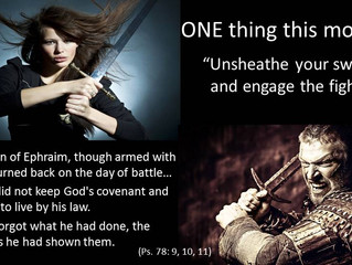 A time to unsheathe that sword and engage the fight