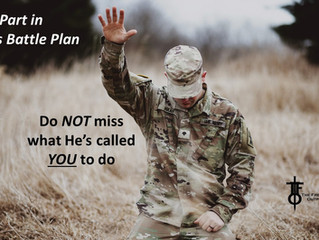Warning: Do NOT miss YOUR part in God's Battle Plan