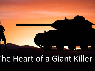 Take Up the Heart of a Giant Killer