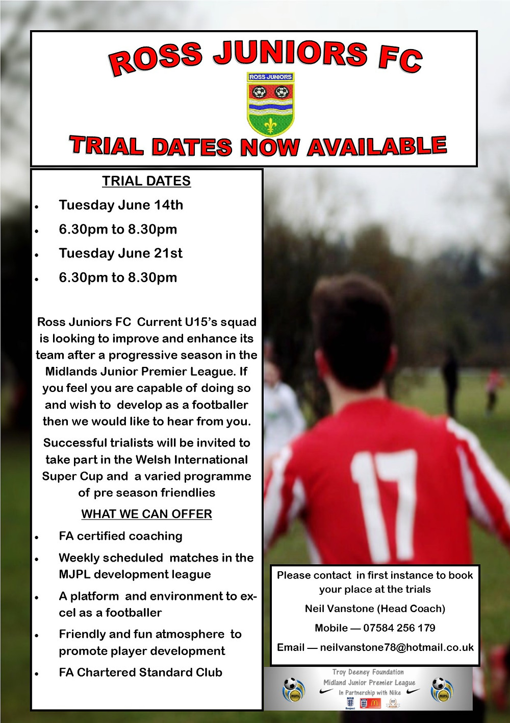 Current U15 squad looking for new players to join them in the Midlans Junior Premier League. See poster for trial dates.
