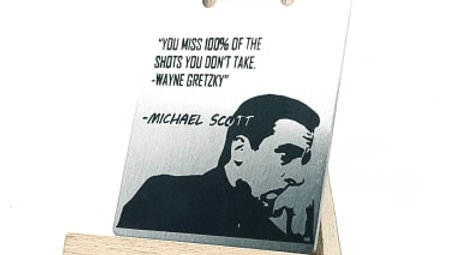 """Michael Scott """"You miss 100% of the shots you don't take"""""""
