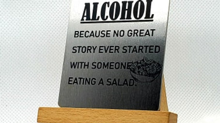 Alcohol, Because No Great Story Ever Started With..