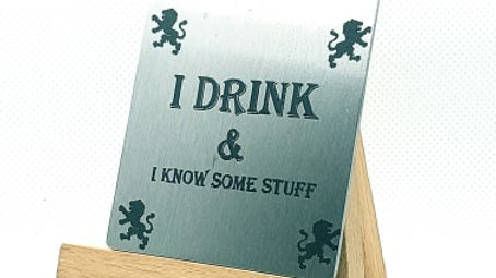 I Drink and Know Things?