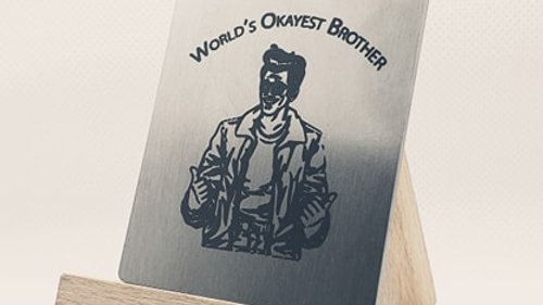 World's Okay-est Brother!