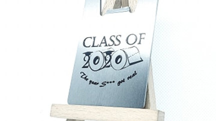 "Class of 2020 ""The S*** got real"""