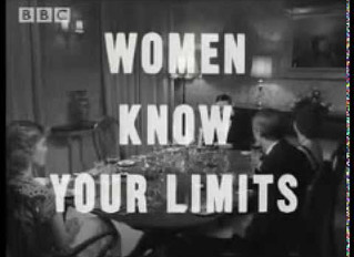 Women! Know Your Limits!