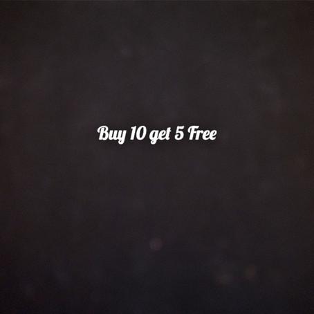 Buy 10 get 5 free - Buddy Promo