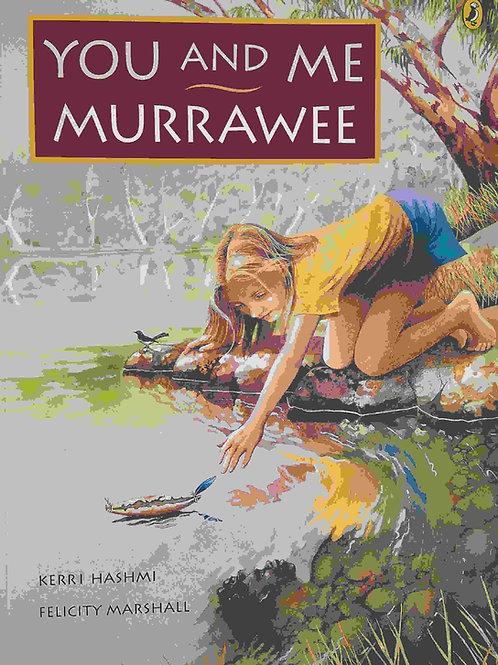 You and Me, Murrawee Book
