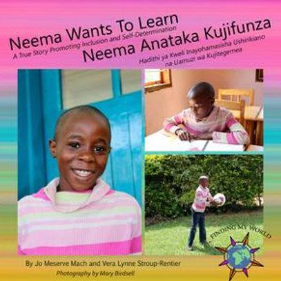 Neema Wants to Learn (Swahili Bilingual ed)