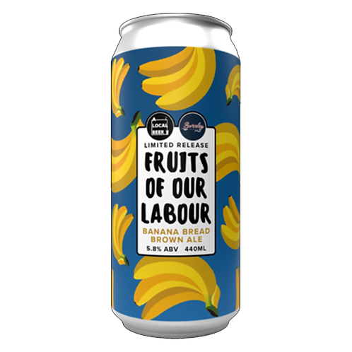 A Local Beer X Burnley Brewing Fruits of Our Labour 4.8% Can 440mL