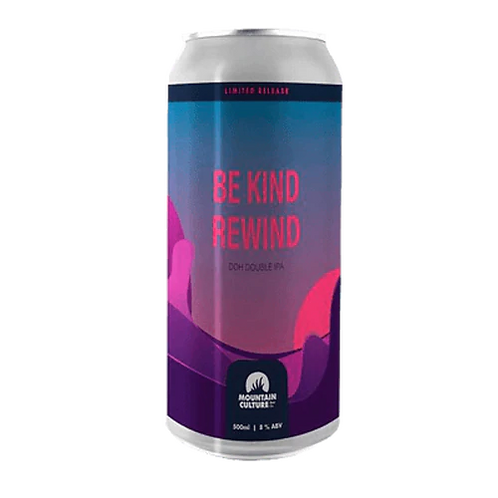 Mountain Culture Be Kind Rewind DDH IPA 7.3% Can 500mL