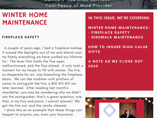 Welcome Winter - Winter Home Maintenance, Insuring High Value Gifts and A Toast To 2021!