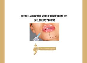 Riesgo: las consecuencias de los biopolímeros en el cuerpo y rostro