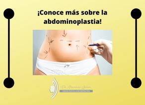 ¡Conoce más sobre la abdominoplastia!