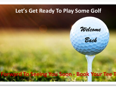 Golf Course Opens Saturday May 22nd