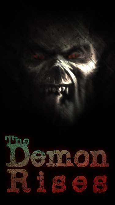The Demon Rises