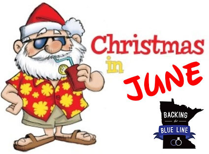 Backing the Blue Line - Christmas In June