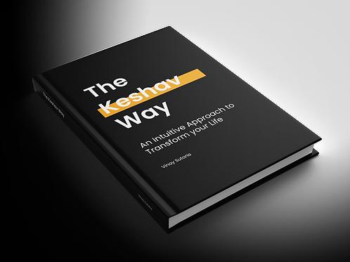 The Keshav Way - Signed (Hardcover)