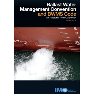 Ballast Water Management Convention and BWMS Code with Guidelines for Implementation