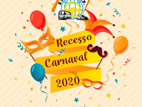 Recesso de Carnaval - do dia 22 à 26 de fevereiro