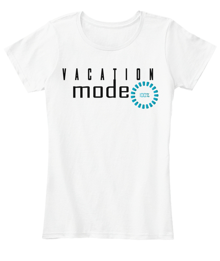Vacation Mode Women's Tee