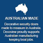 Australian Made | Features | Decoview Decorative Security Screens | Chalmers Security Installations
