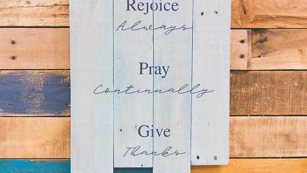 Rejoice Pray Give
