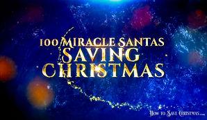 100 Miracle Santas Saving Christmas