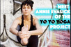 Meet Annie Evasick Owner Of Yo Yo Yoga Project