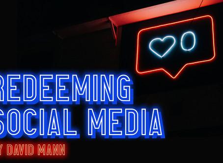 Redeeming Social Media