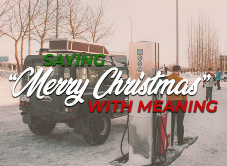 """Saying """"Merry Christmas"""" with Meaning"""