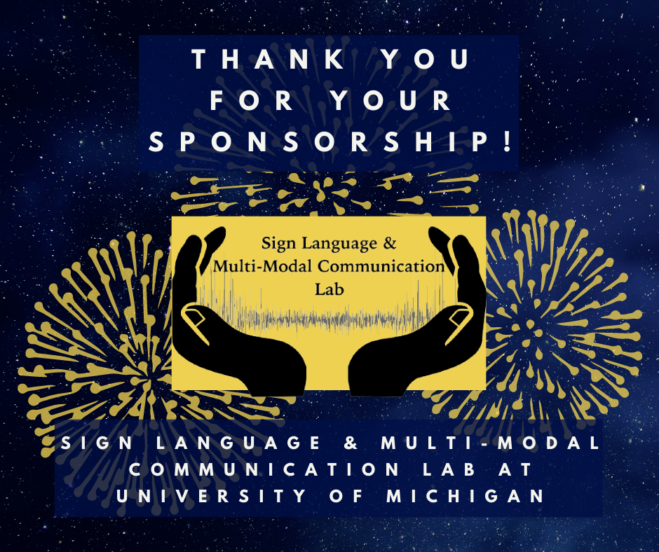 Sign Language & Multi-Modal Communication Lab at University of Michigan