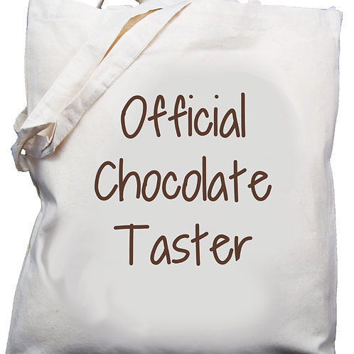"Cotton Shoulder Bag  ""Official Chocolate Taster"""