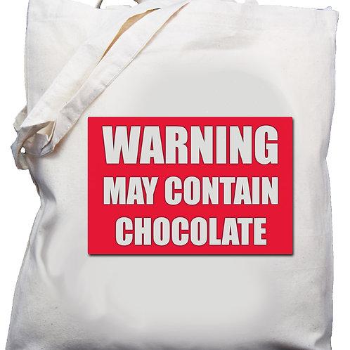 "Cotton Shoulder Bag ""Warning may contain chocolate"""