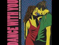 Bluey Robinson - Dance With You