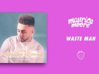 Maurice Moore - Waste Man