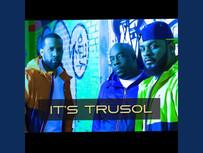 TruSoL - It's TruSoL