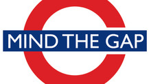 Mind the gap...!