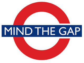 Mind the gap...!