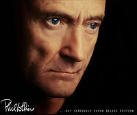 Phil Collins But Seriously Super Deluxe_