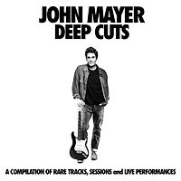 John Mayer - Deep Cuts.jpg