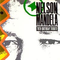 Nelson Mandela 70 Birthday Tribute.jpg
