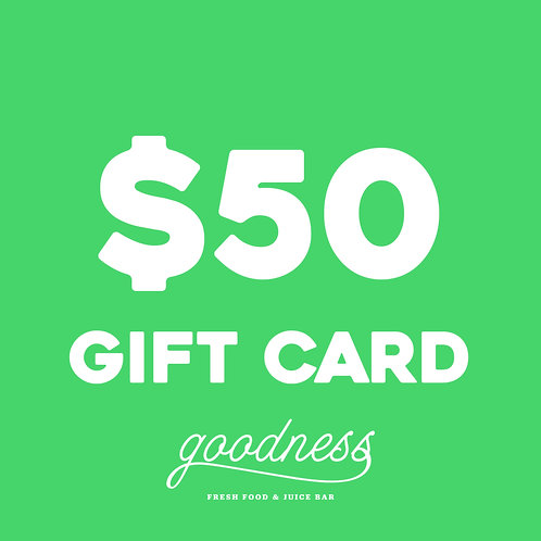 $50 Goodness Gift Card