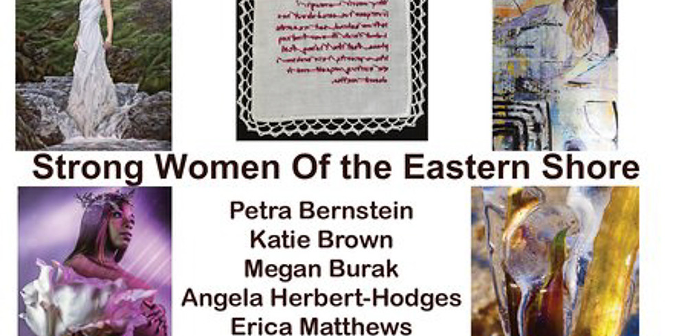Strongwomen of the Eastern Shore Opening Reception