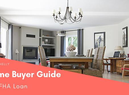 Home Buyer Guide #4: FHA Loan