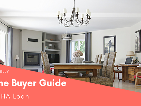 Home Buyer Guide #4: FHA Loan